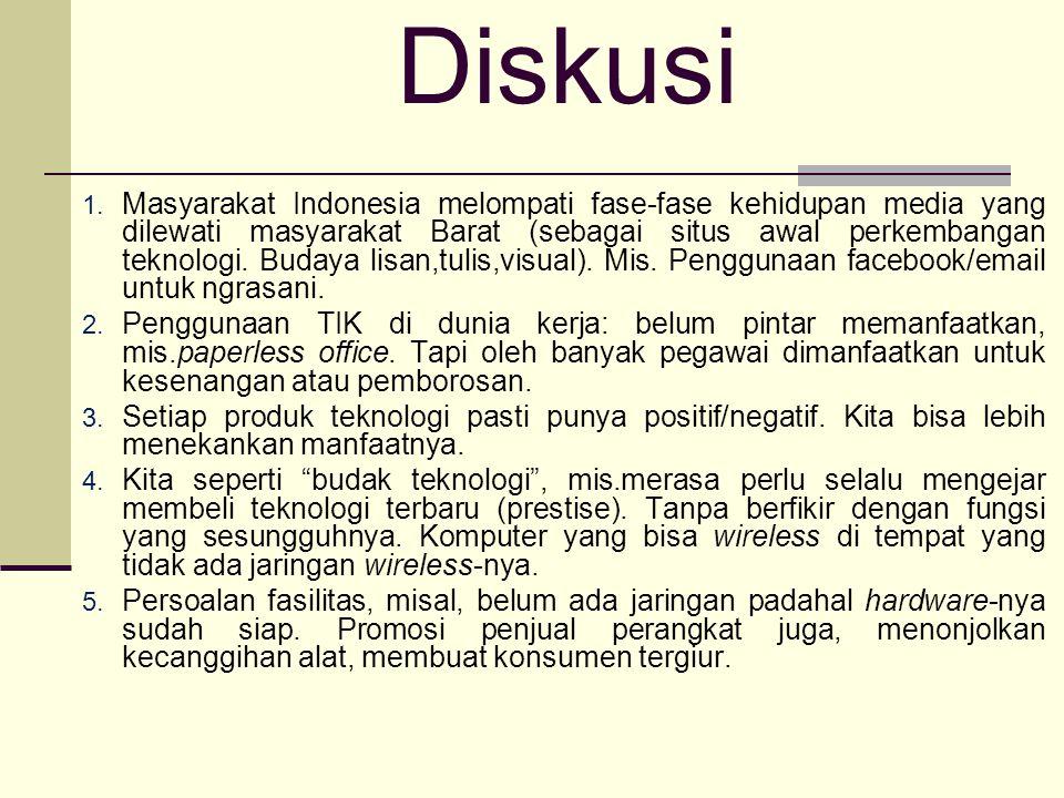 Hambatan Pengembangan TIK di Indonesia Biaya adopsi teknologi: kita belum mampu.