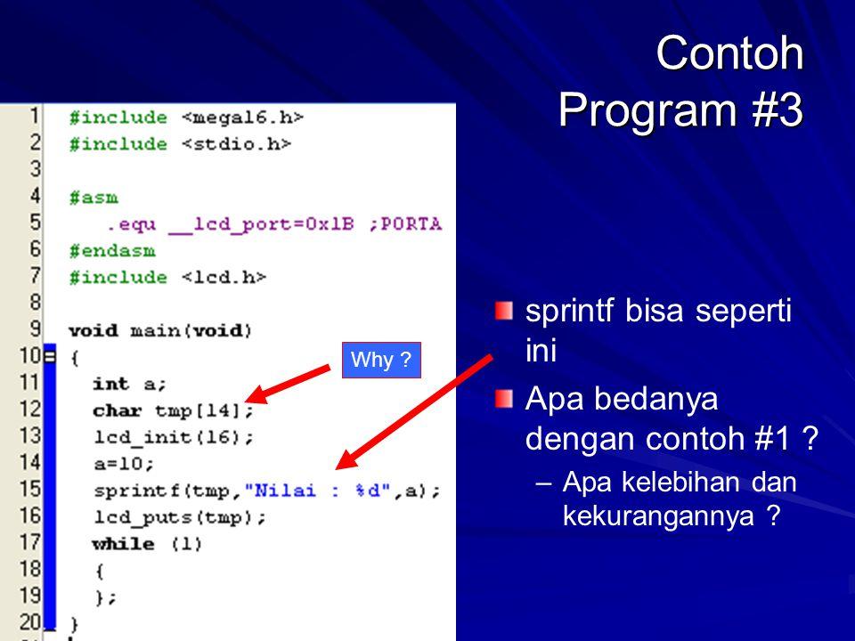 Contoh Program #3 sprintf bisa seperti ini Apa bedanya dengan contoh #1 .