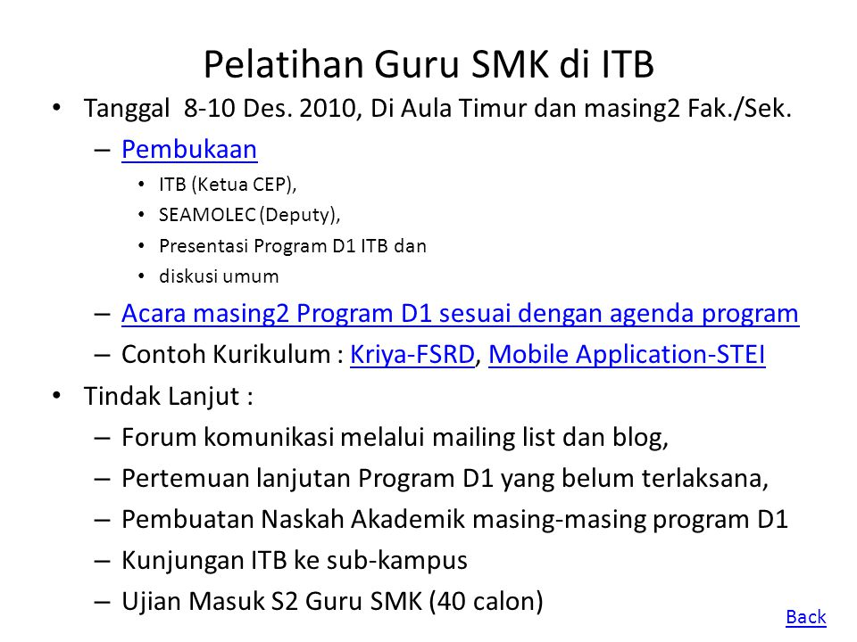 Pelatihan Guru SMK di ITB Tanggal 8-10 Des. 2010, Di Aula Timur dan masing2 Fak./Sek. – Pembukaan Pembukaan ITB (Ketua CEP), SEAMOLEC (Deputy), Presen