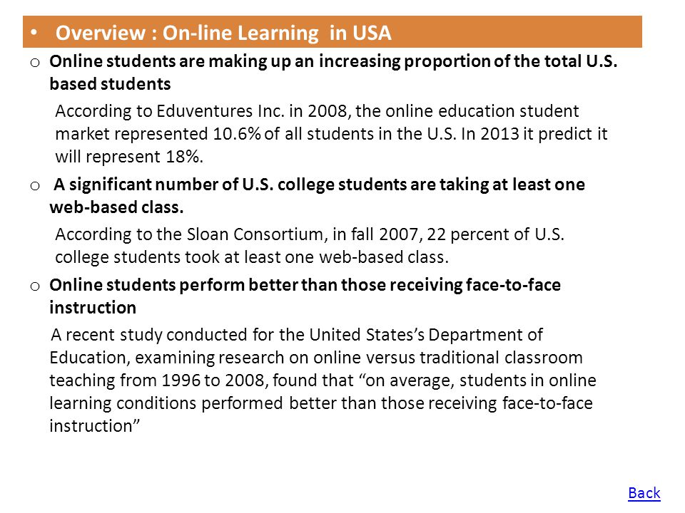 o More US colleges are offering distance education courses.