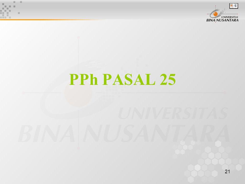 21 PPh PASAL 25