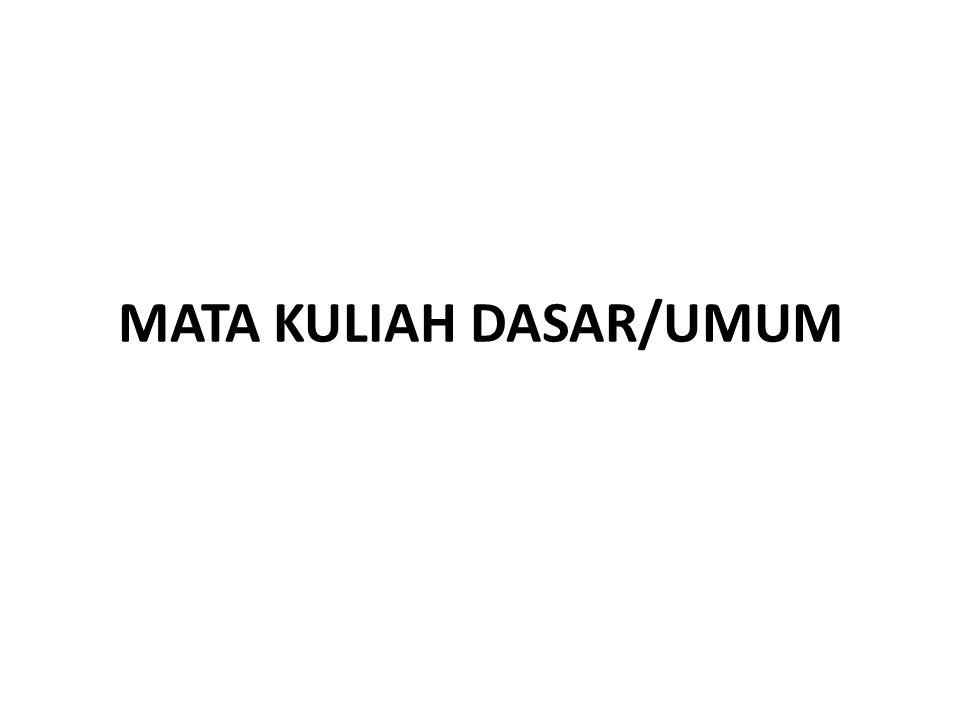 MATA KULIAH DASAR/UMUM