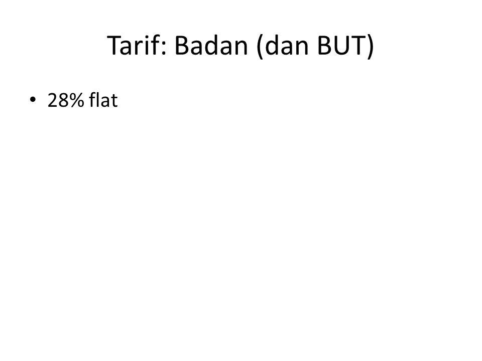 Tarif: Badan (dan BUT) 28% flat
