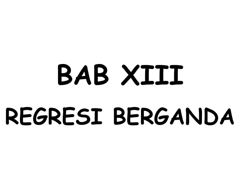 BAB XIII REGRESI BERGANDA