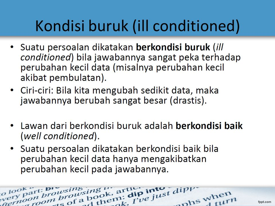 Kondisi buruk (ill conditioned)