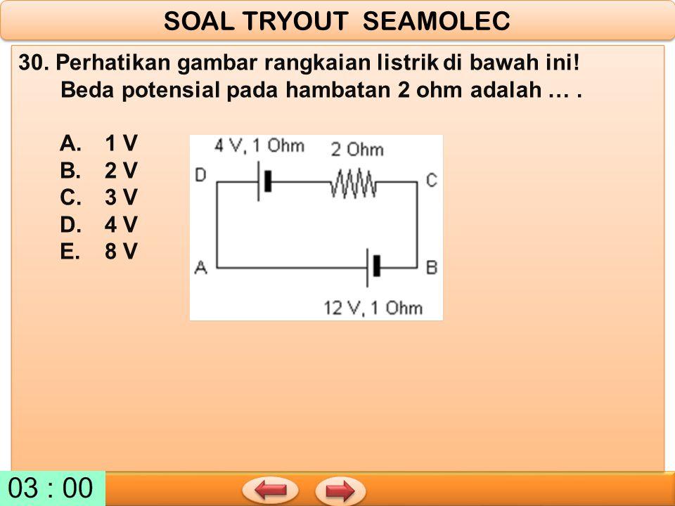 30. Perhatikan gambar rangkaian listrik di bawah ini! Beda potensial pada hambatan 2 ohm adalah …. A. 1 V B. 2 V C. 3 V D. 4 V E. 8 V 30. Perhatikan g