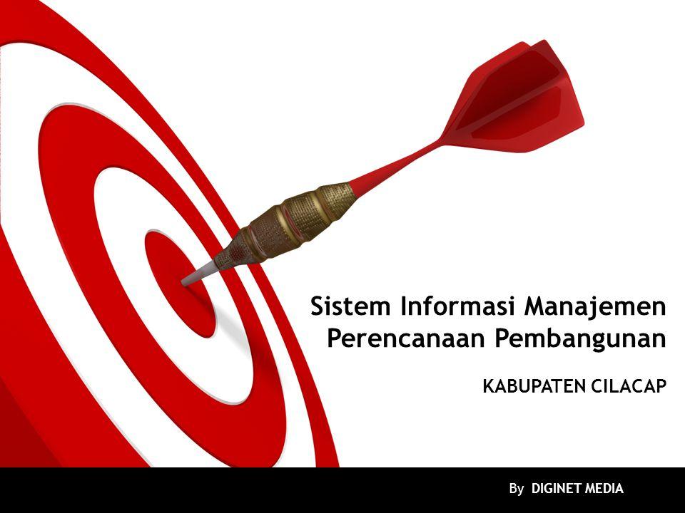 Sistem Informasi Manajemen Perencanaan Pembangunan KABUPATEN CILACAP By DIGINET MEDIA