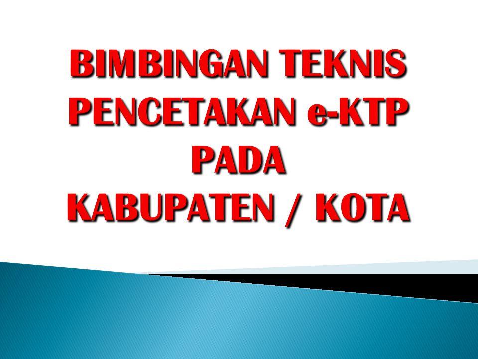 Memberikan pembekalan kepada peserta training (ADB Kabupaten / Kota) untuk melakukan proses pencetakan e-KTP.