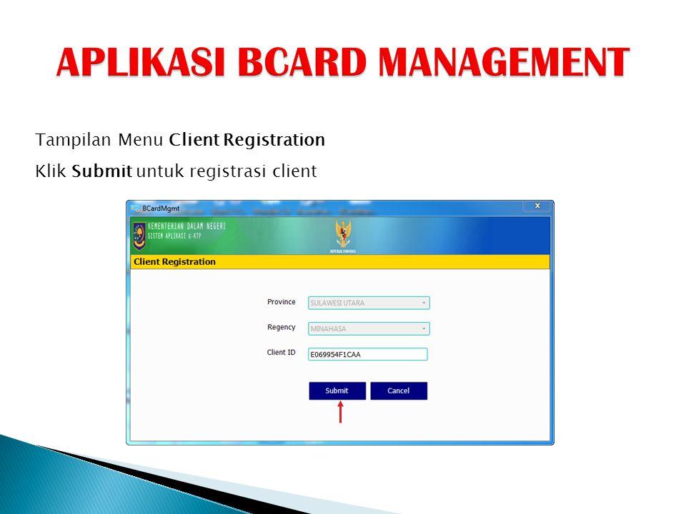 Tampilan Menu Client Registration Klik Submit untuk registrasi client
