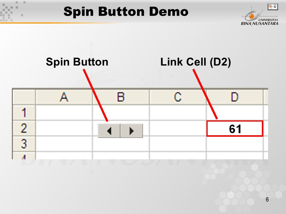7 Membuat Scroll Bar Scroll Bar digunakan untuk mengubah / mengatur Cell Value atau nilai suatu sel dalam worksheet.