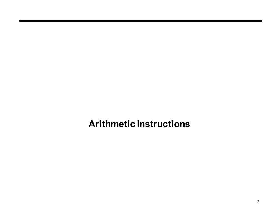 2 Arithmetic Instructions