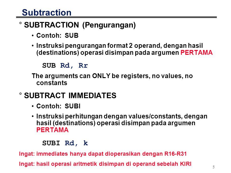 6 Example: Add & Sub °Bagaimana jika instruksi HLL: a = b + c + d – e; °Pecahkan dalam step instruksi dan gunakan register sementara (temporer)..