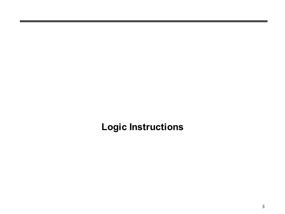 8 Logic Instructions