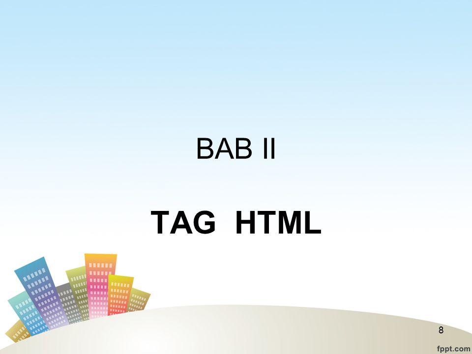 BAB II TAG HTML 8