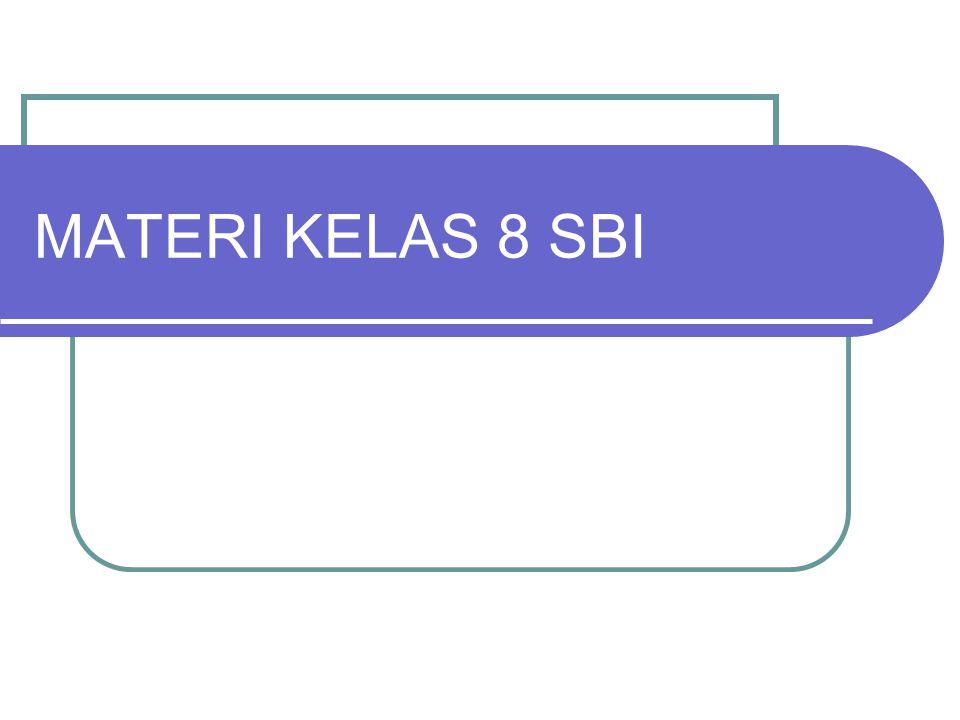MATERI KELAS 8 SBI