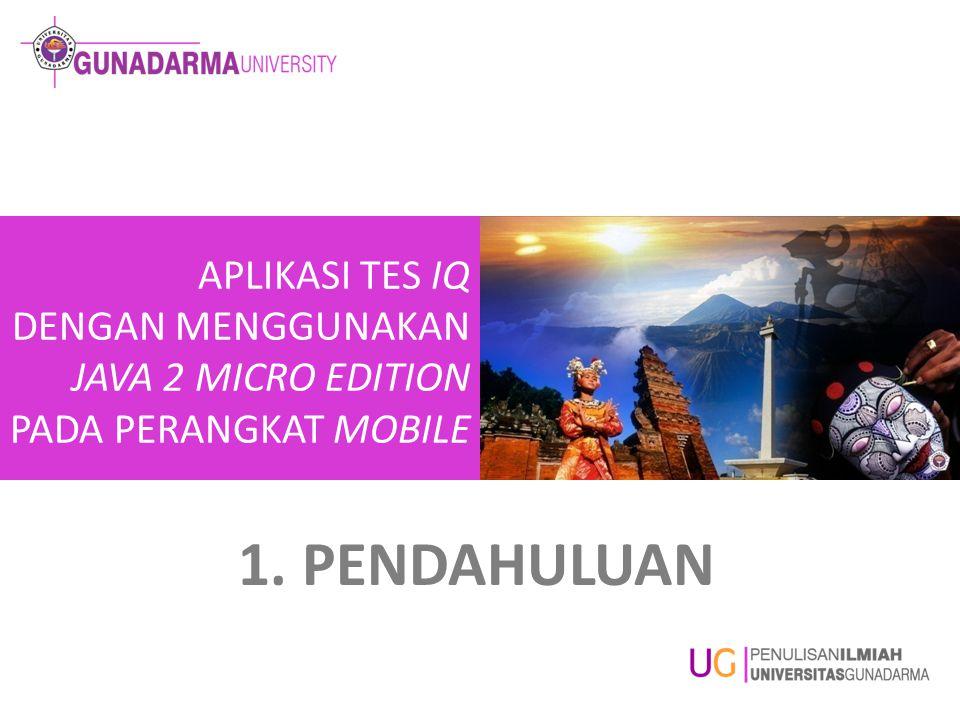 1.1 LATAR BELAKANG MASALAH Teknologi perangkat bergerak (mobile) berkembang sangat pesat.
