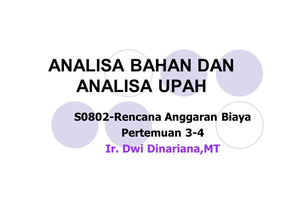ANALISA PERHITUNGAN HARGA SATUAN BAHAN dengan BUKU ANALISA (BOW)  Carilah Harga Satuan Bahan 1m3 Pekerjaan Pasangan Batu Kali 1:4 dengan analisa BOW.