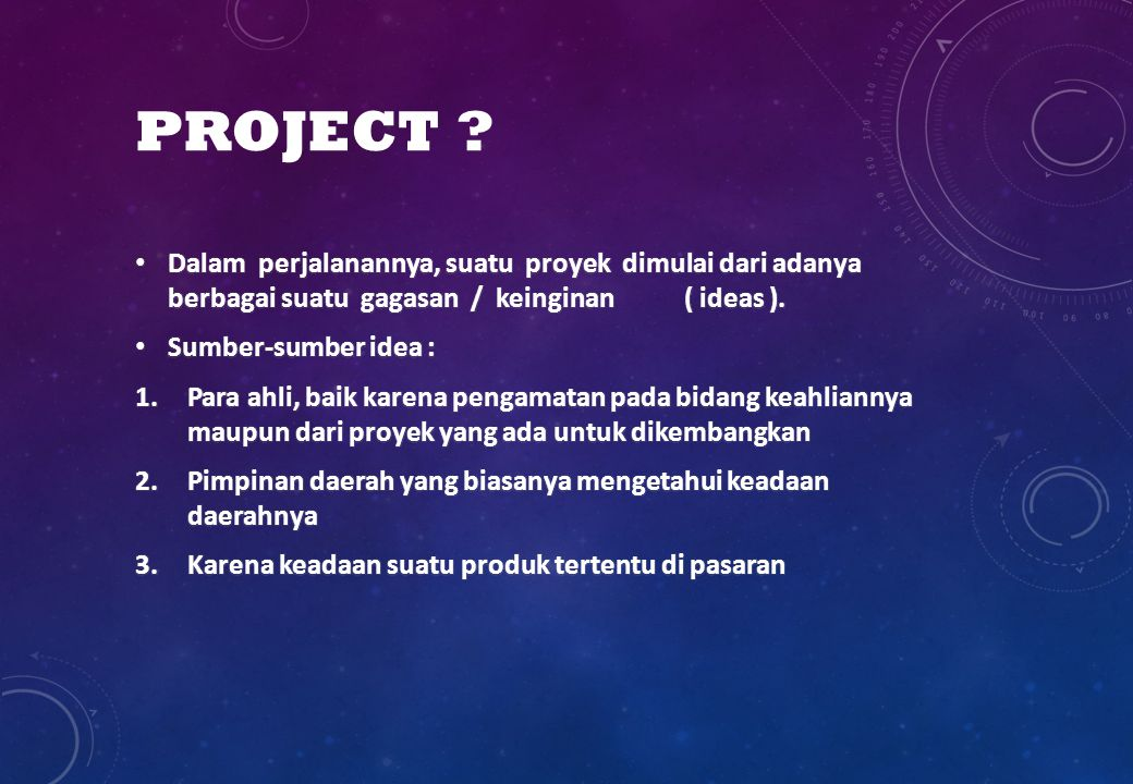 PROJECT ?