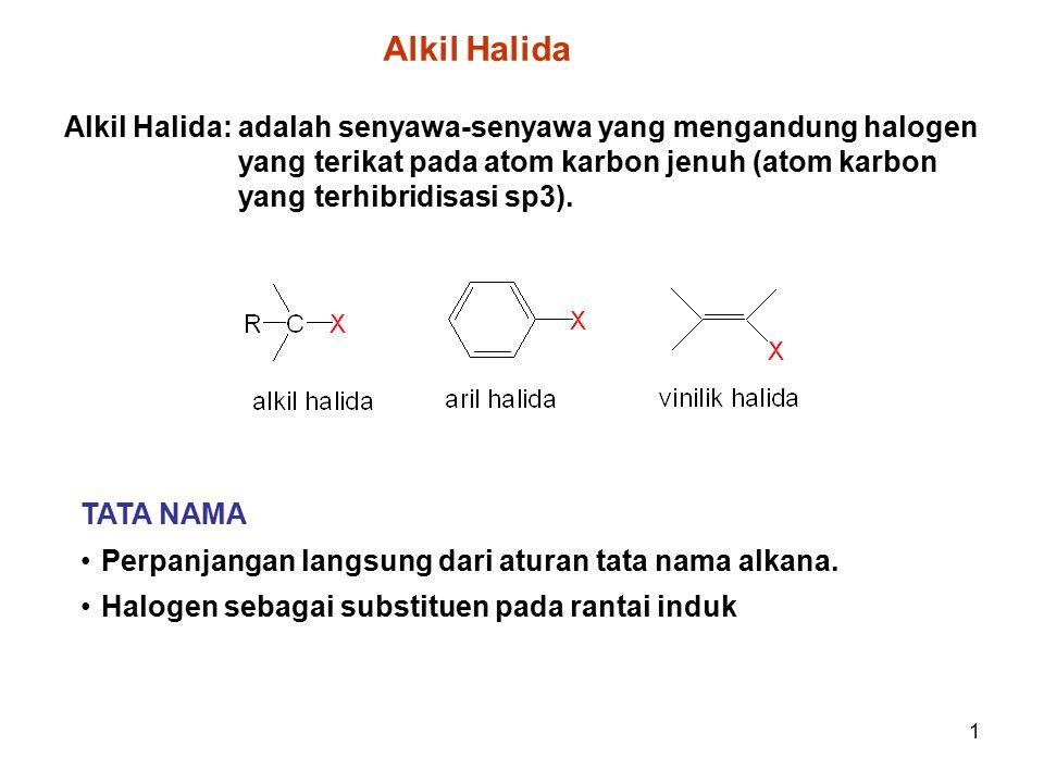 1 Alkil Halida: adalah senyawa-senyawa yang mengandung halogen yang terikat pada atom karbon jenuh (atom karbon yang terhibridisasi sp3). TATA NAMA Pe