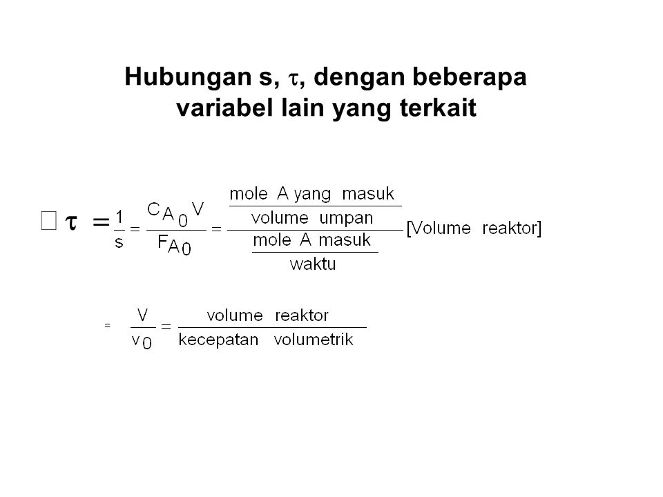 Steady State Mixed Flow Reactor (RTB) C A0 F A0 X A0 = 0 v 0 V, X A, C A, (-r A ) C Af = C A F A X Af = X A V f (-r A ) f = (-r A )