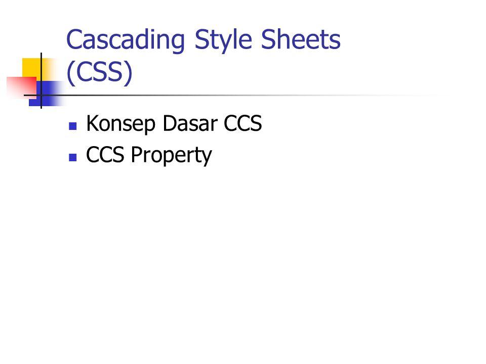 CSS Definisi Cascading Style Sheets(CSS) adalah suatu teknologi yang digunakan untuk memperindah halaman website (situs), dengan CSS kita dapat dengan mudah mengubah keseluruhan warna dan tampilan yang ada disitus kita sekaligus memformat ulang situs kita.