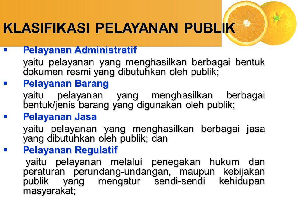 Tugas Pemerintah Pelayanan 1. Pajak Sumber dana Pelayanan 2. Pembeban Langsung Pembiayaan Pelayanan Publik