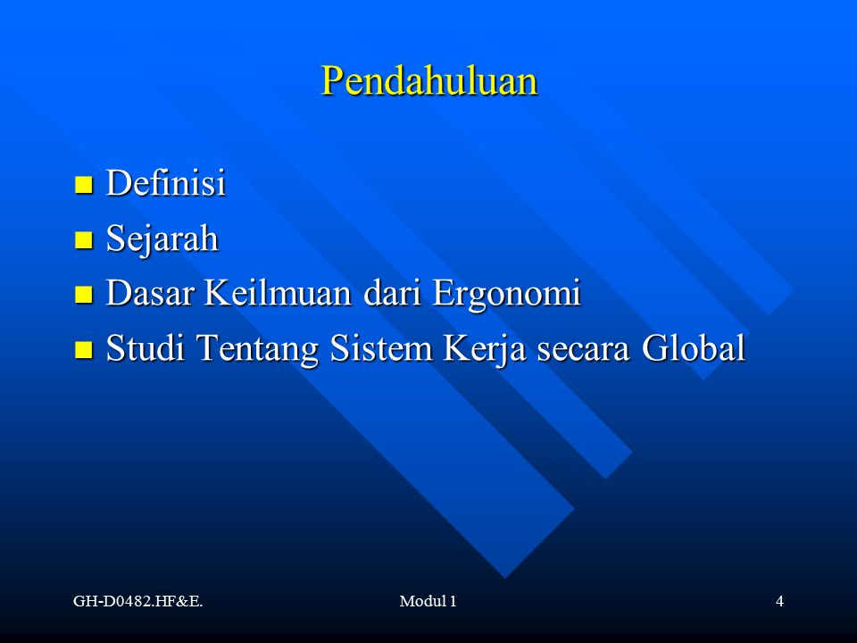 GH-D0482.HF&E.Modul 15 Definisi Definisi (International Ergonomics Association).