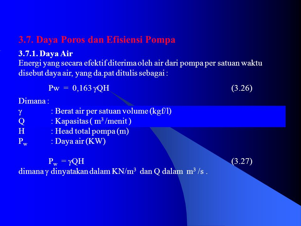 3.7.Daya Poros dan Efisiensi Pompa 3.7.1.