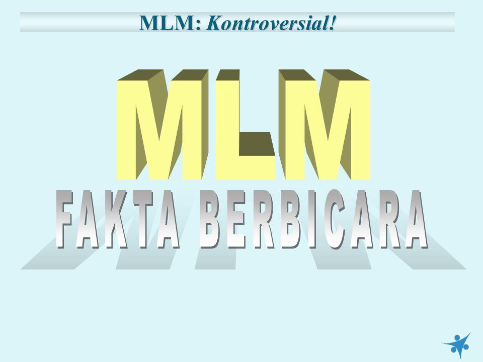 MLM: Kontroversial!