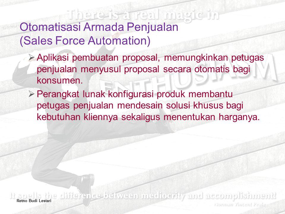  Aplikasi pembuatan proposal, memungkinkan petugas penjualan menyusul proposal secara otomatis bagi konsumen.