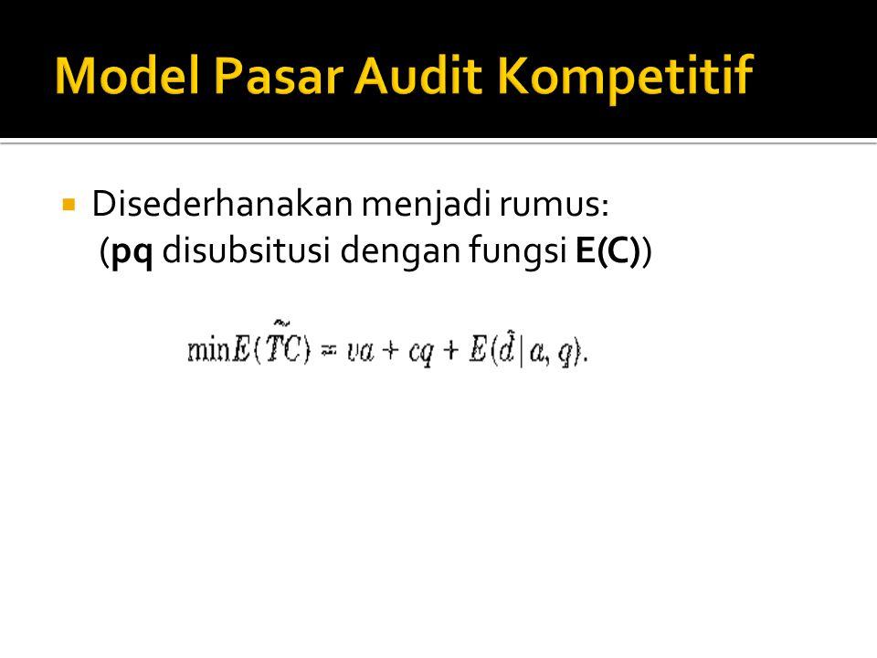  Disederhanakan menjadi rumus: (pq disubsitusi dengan fungsi E(C))