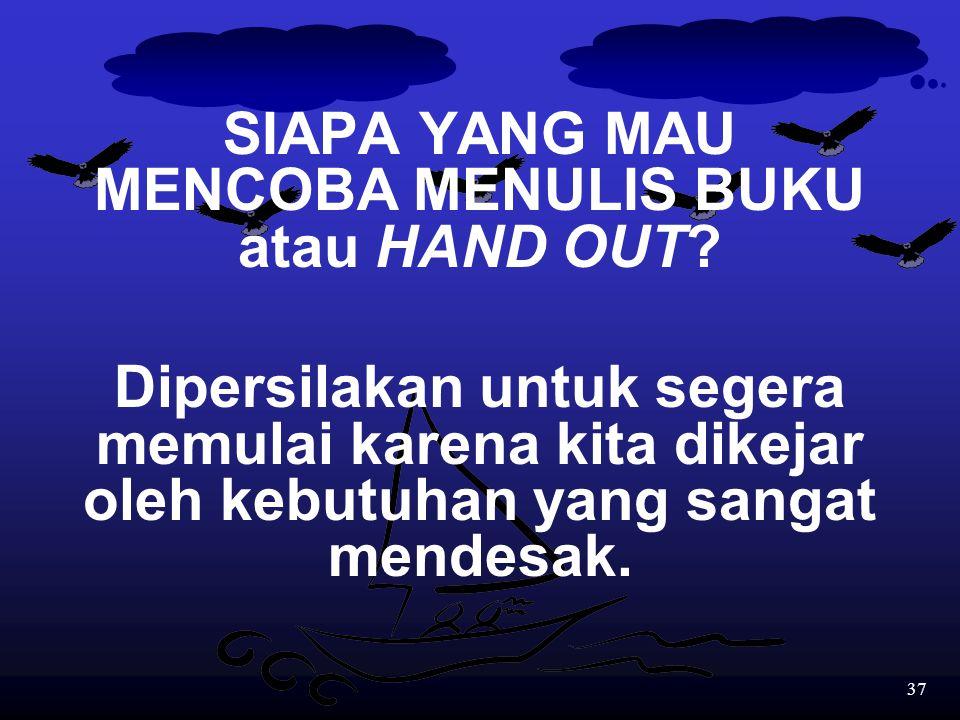 36 Di samping itu, penulis juga harus memberikan: 1.padanan setiap istilah atau nama dalam bahasa Indonesia agar siswa mampu memahami buku-buku dan so