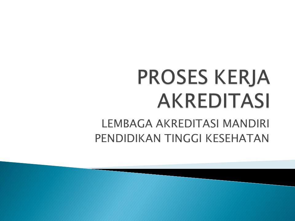  PROSES AKREDITASI ONLINE (IT BASED).