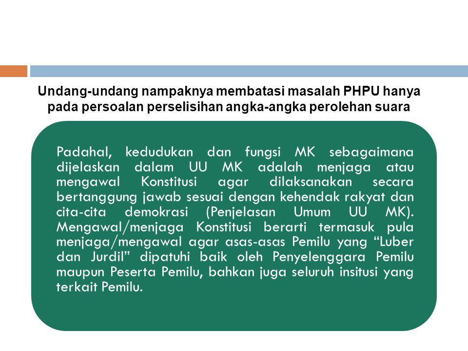 Padahal, kedudukan dan fungsi MK sebagaimana dijelaskan dalam UU MK adalah menjaga atau mengawal Konstitusi agar dilaksanakan secara bertanggung jawab