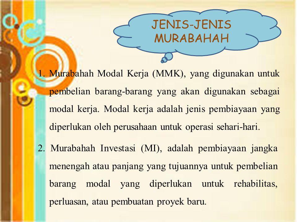 JENIS-JENIS MURABAHAH 1.