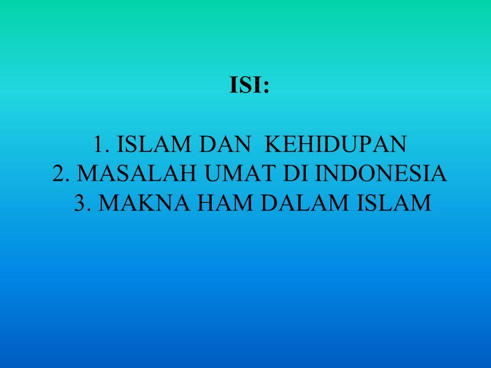 BIMBINGAN OPERASIONAL oleh AL QUR'AN dan SUNNAH NABI meliputi, a.l: 1.