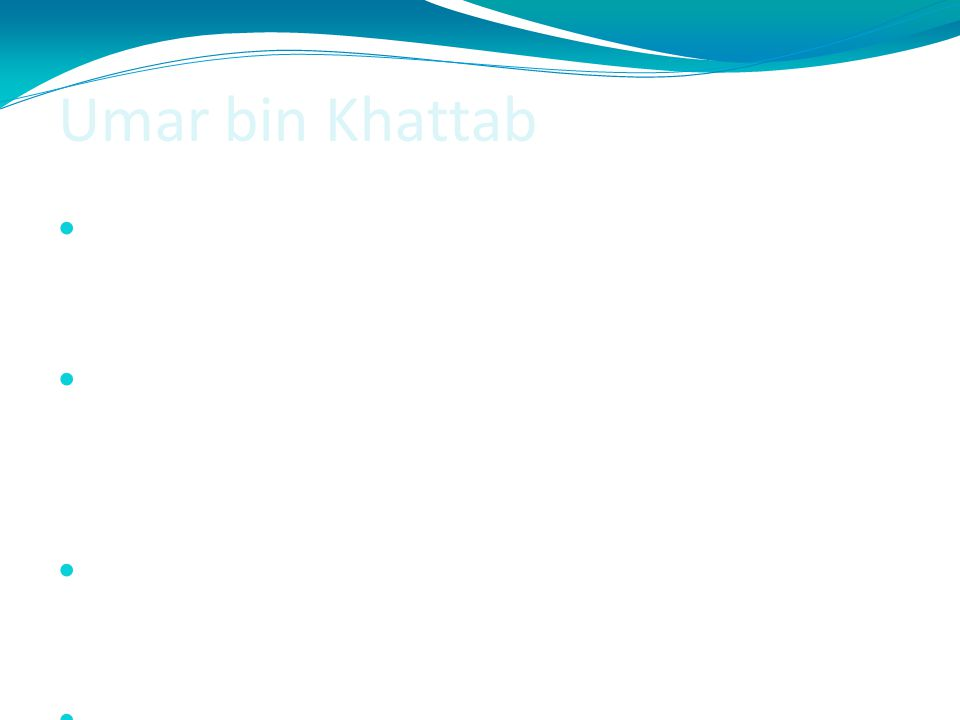Umar bin Khattab Umar bin Khattab sangat teguh dalam menegakkan yang benar dan menentang yang batil, maka ia digelari dengan 'al-Faruq' yang berarti '