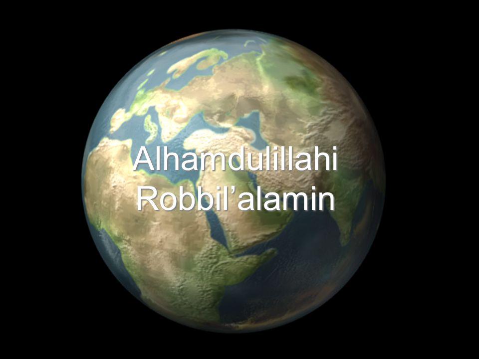 16 Alhamdulillahi Robbil'alamin