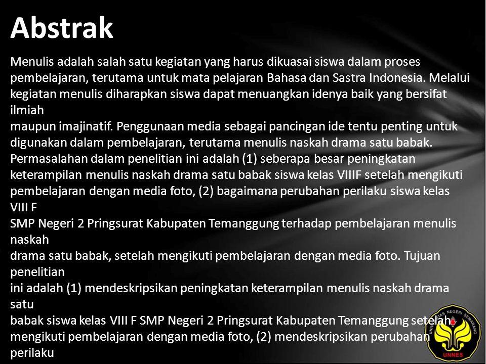 Kata Kunci Keterampilan menulis, naskah drama, drama satu babak, media foto.