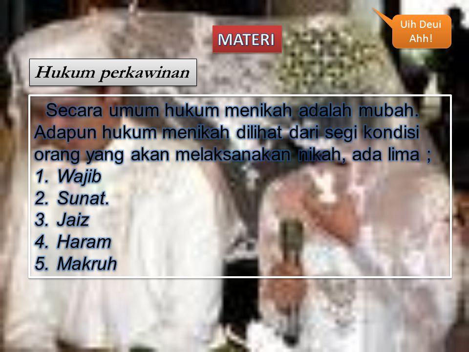 Hukum perkawinan Uih Deui Ahh! Uih Deui Ahh!