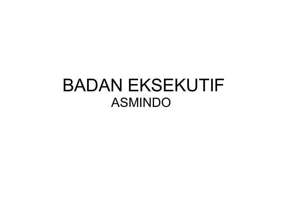 BADAN EKSEKUTIF ASMINDO