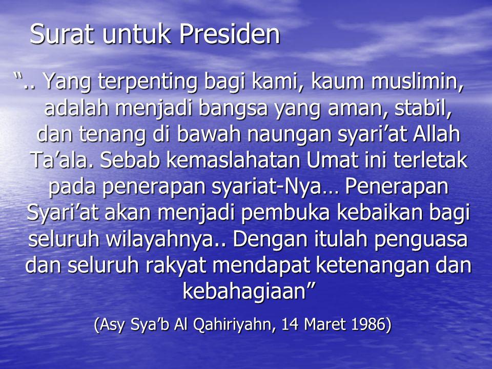 """Surat untuk Presiden """".. Yang terpenting bagi kami, kaum muslimin, adalah menjadi bangsa yang aman, stabil, dan tenang di bawah naungan syari'at Allah"""