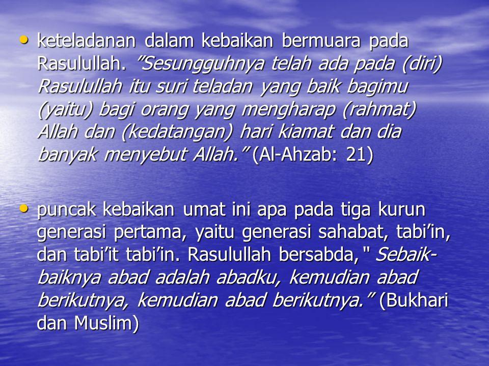 setiap masa Allah akan membangkitkan pada umat ini orang atau generasi yang akan membangkitkan dan memperbaharui semangat ke-Islaman.
