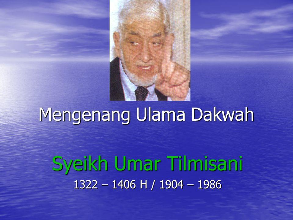 Nasehat Syekh Umar Tilmisani Sesungguhnya yang saya inginkan: Berpegang teguh dg Wahyu Allah Ta'ala.