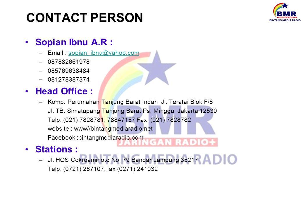 CONTACT PERSON Sopian Ibnu A.R : –Email : sopian_ibnu@yahoo.comsopian_ibnu@yahoo.com –087882661978 –085769638484 –081278387374 Head Office : –Komp. Pe