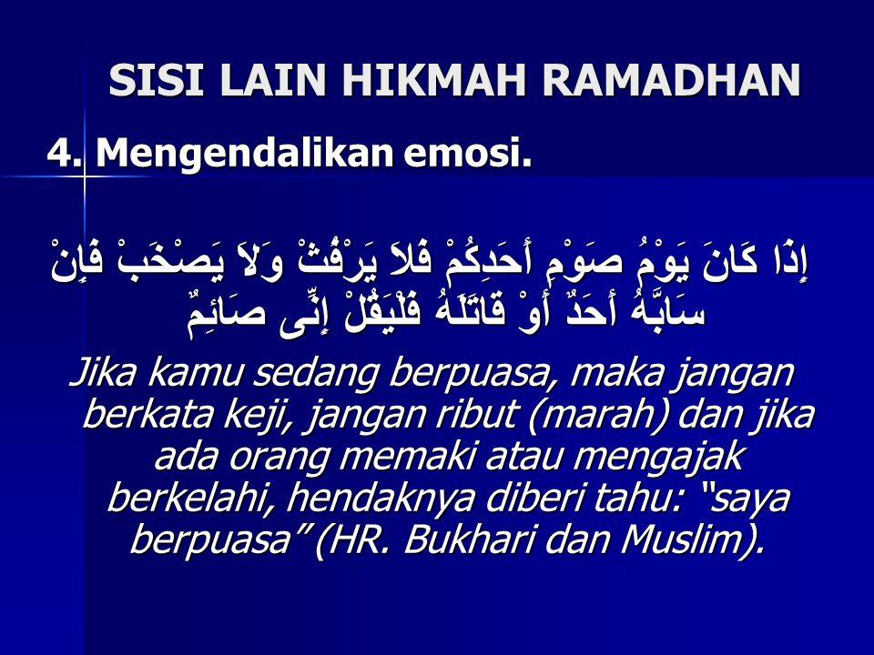 SISI LAIN HIKMAH RAMADHAN 4.