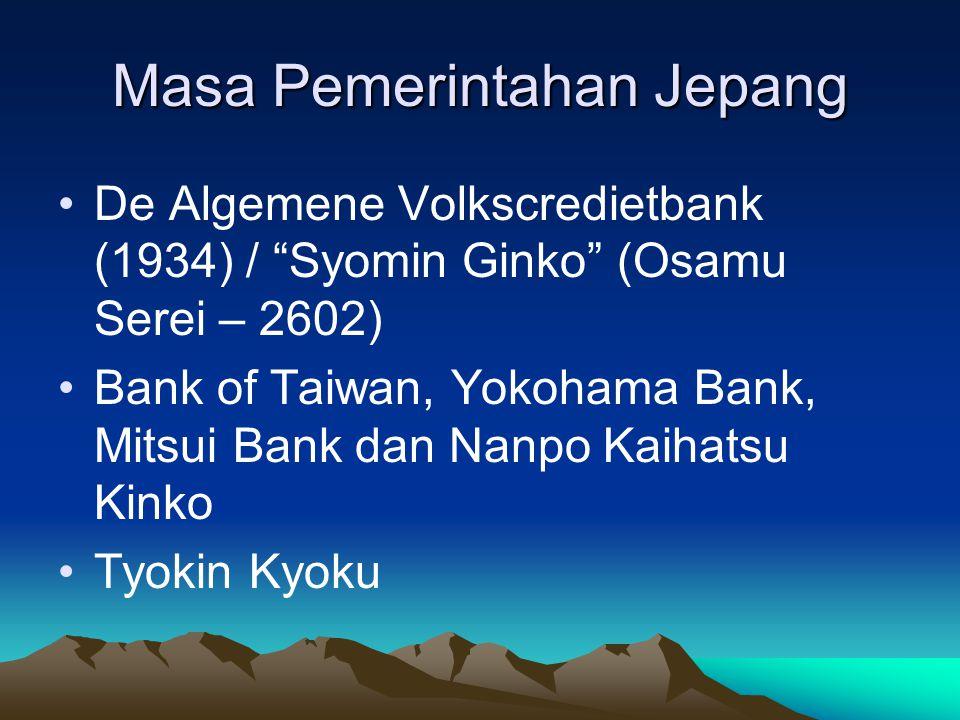 "Masa Pemerintahan Jepang De Algemene Volkscredietbank (1934) / ""Syomin Ginko"" (Osamu Serei – 2602) Bank of Taiwan, Yokohama Bank, Mitsui Bank dan Nanp"
