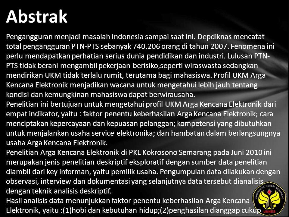 Abstrak Pengangguran menjadi masalah Indonesia sampai saat ini.