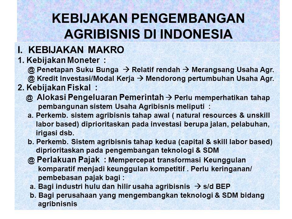 1. Agribisnis integrasi vertikal dengan pola koperasi agribisnis 2. Agribisnis intergrasi vertikal dengan pola perusahaan kemitraan agribisnis yang me
