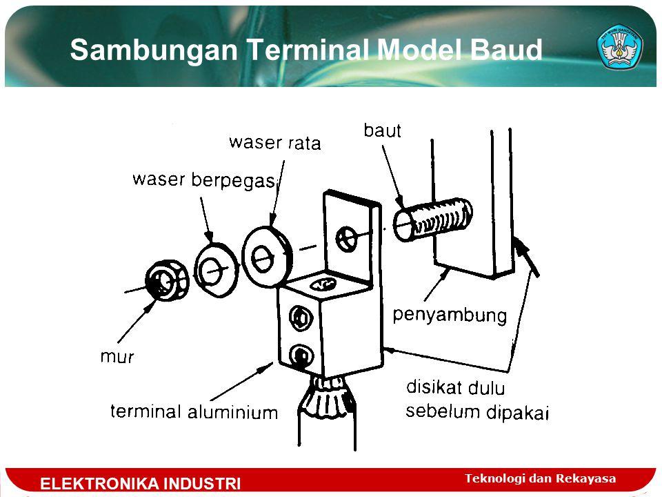 Teknologi dan Rekayasa Sambungan Terminal Model Baud ELEKTRONIKA INDUSTRI
